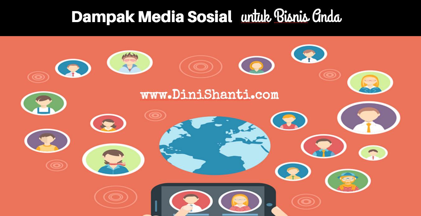 Dampak Media Sosial Untuk Bisnis Anda